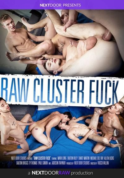 Raw Cluster Fuck Next Door Studios