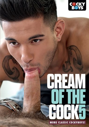 Cream of the Cock 5