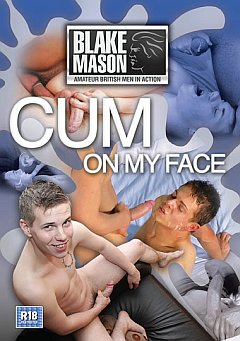 Cum on My Face Blake Mason