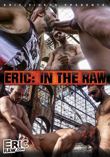 Eric In the Raw