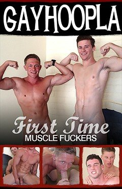 First Time Muscle Fuckers