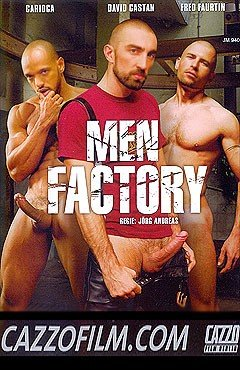 Men Factory by Cazzo Film