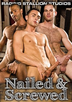 Nailed and Screwed Raging Stallion