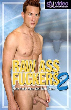 Raw Ass Fuckers 2 by SX Video