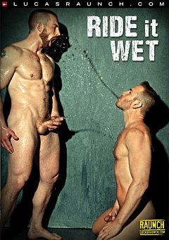 Ride it Wet Lucas Entertainment