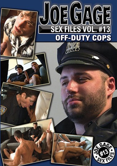 Joe Gage Sex Files 13: Off Duty Cops