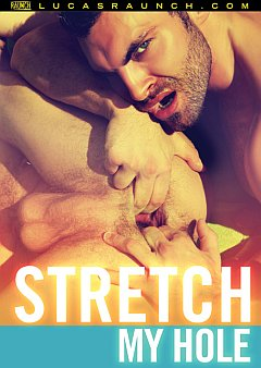 Stretch My Hole Lucas Entertainment