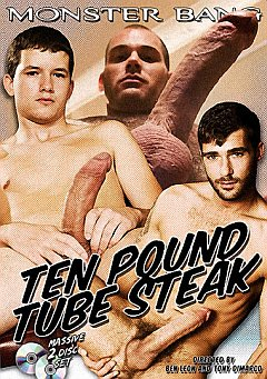 Ten Pound Tube Steak